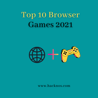 Top 10 Browser Games 2021