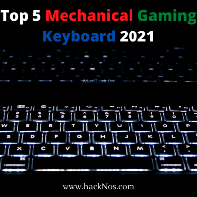 Top 5 Mechanical Gaming Keyboard 2021