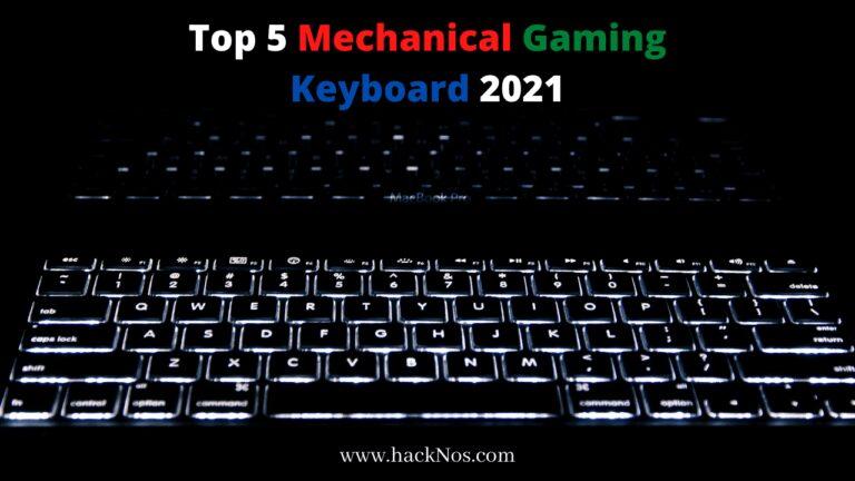 Top 5 Mechanical Gaming Keyboard 2021