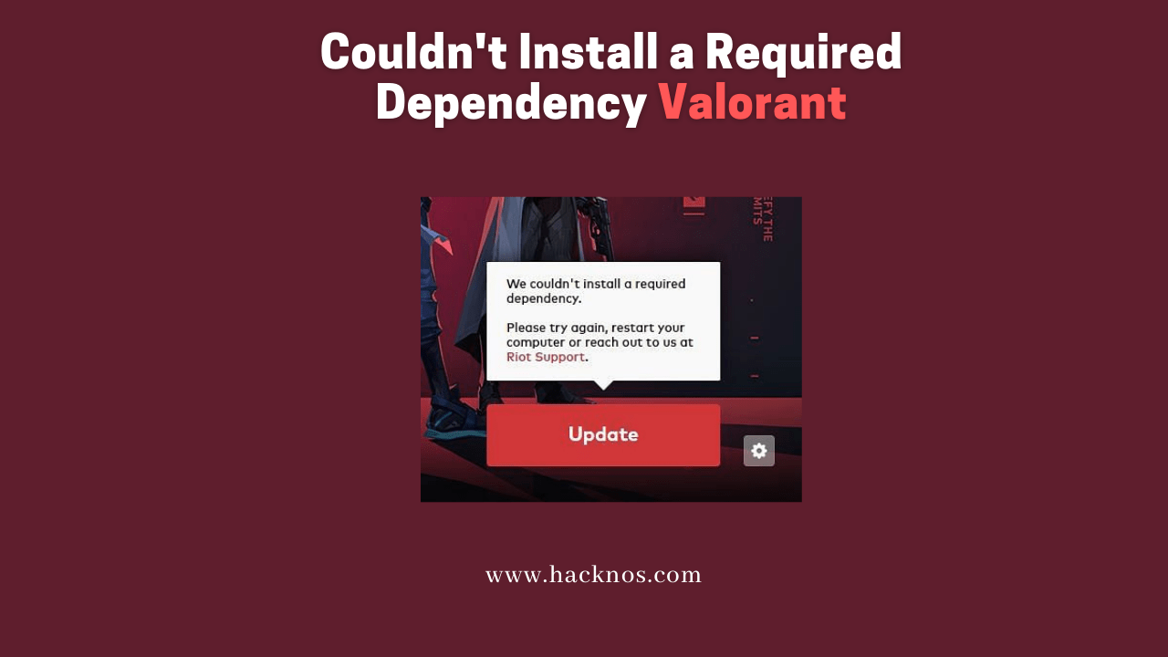 Required Dependency Valorant