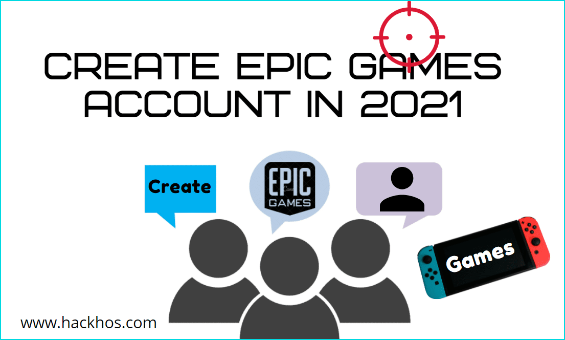 Create Epic Games Account in 2021