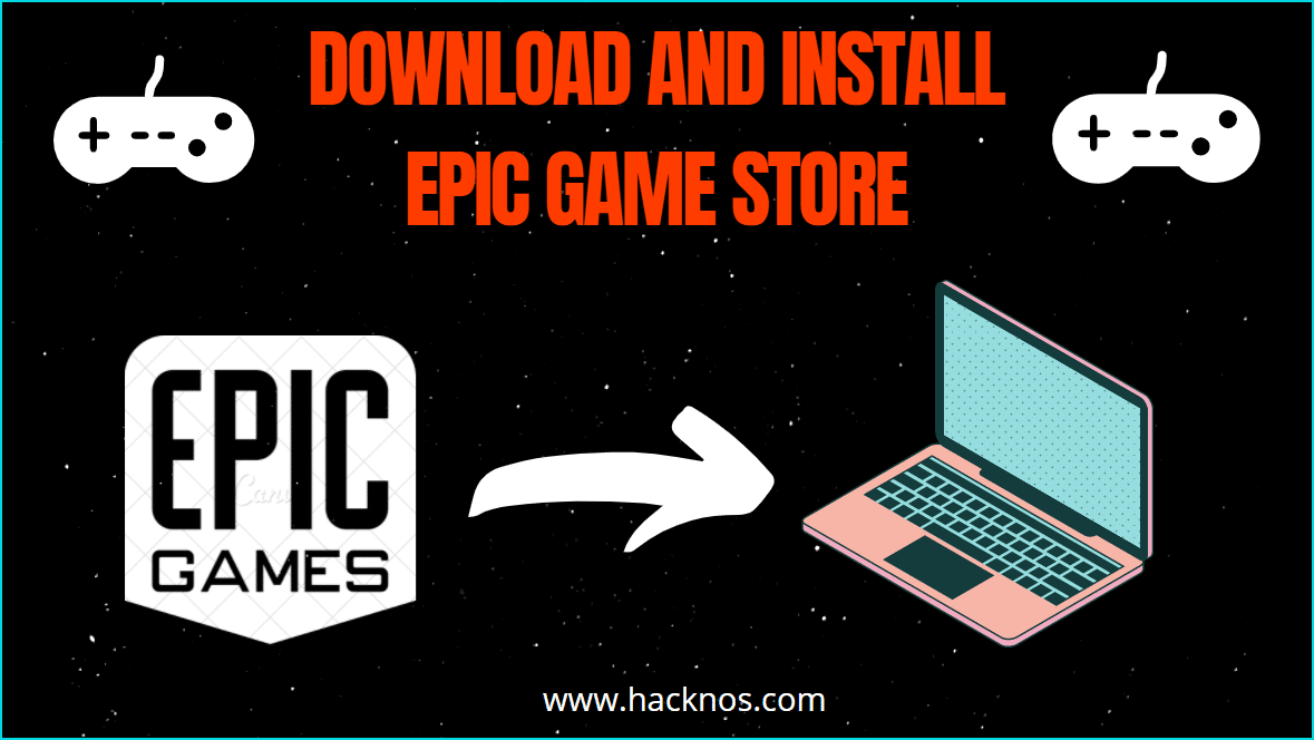 Install Epic Game Store