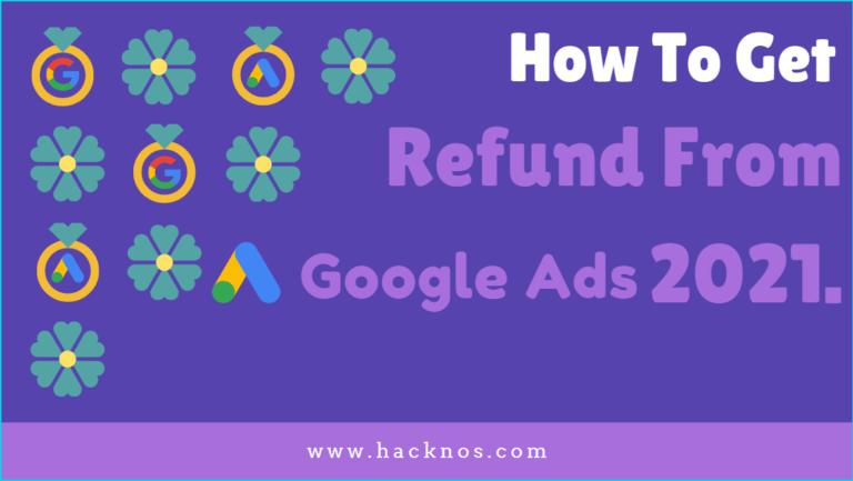 Get Refund From Google Ads