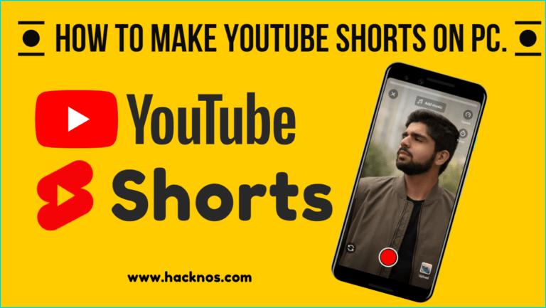 Make Youtube Shorts On Pc
