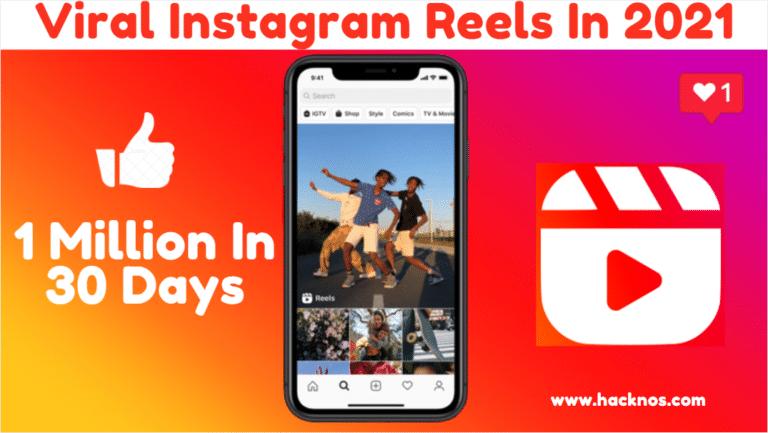 viral instagram reels in 2021