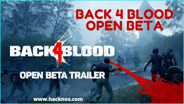 Back 4 Blood Open Beta Dates Early Access