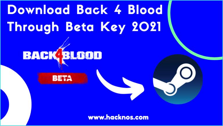 Back 4 Blood Through Beta Key