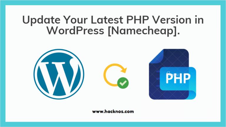 Update Latest PHP Version in WordPress