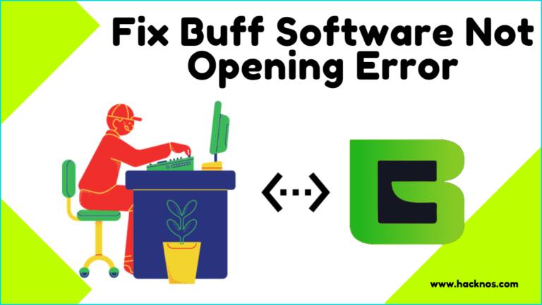 Buff Gaming Not Opening Error
