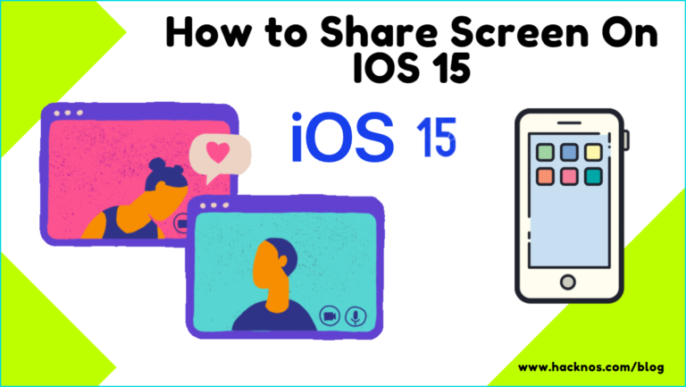 How to Share Screen On IOS 15