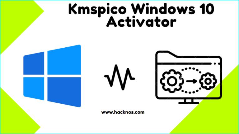 Kmspico Windows 10 Activator