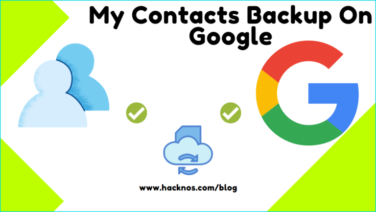 My Contacts Backup On Google